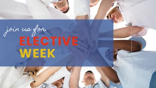 Join us for Elective Week